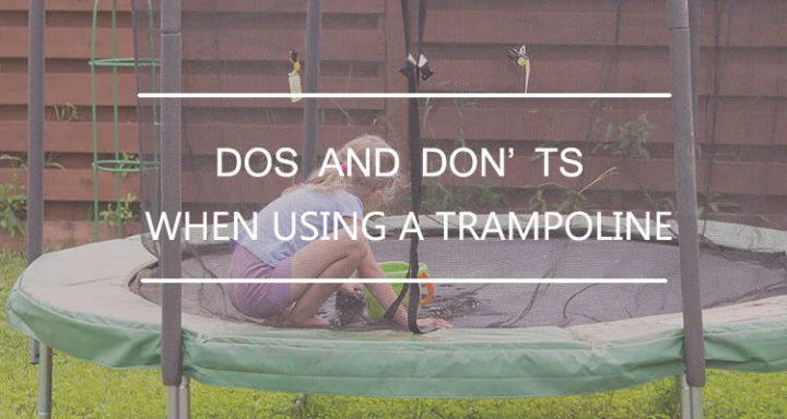 Dos And Don'ts when use the trampoline