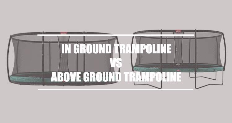 in ground trampoline vs above ground