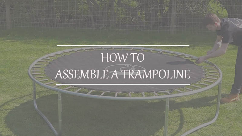 How to Assemble a Trampoline