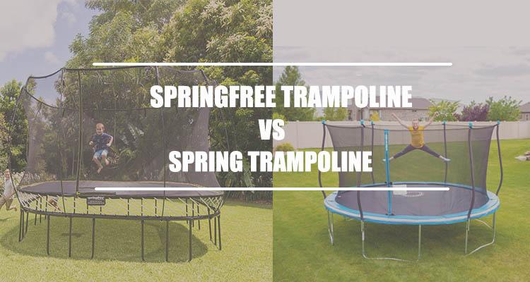 Springfree vs Spring Trampoline