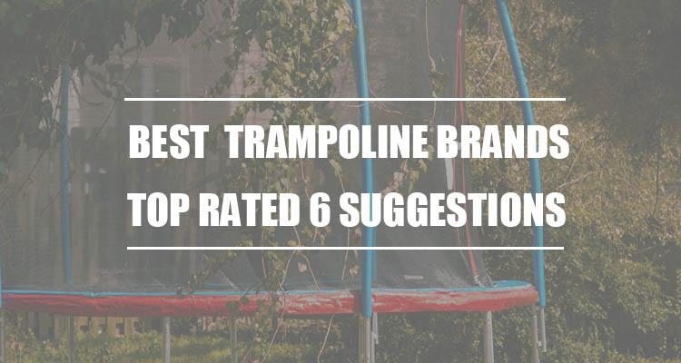 best Trampoline brand