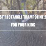 What is the Best Rectangle Trampoline